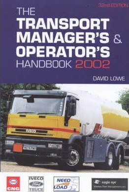 The Transport Managers and Opertors Handbook 2002