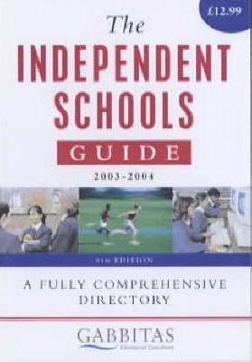 The Independent Schools Guide 2003/2004