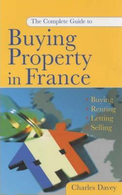 YOUR PROPERTY IN FRANCE