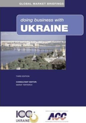 DOING BUSINESS WITH UKRAINE 3RD ED.