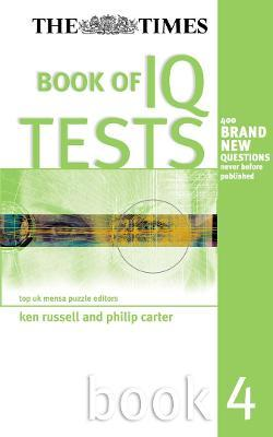 The Times Book of IQ Tests: Bk. 4