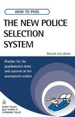 How to Pass the New Police Selection System : Harry Tolley