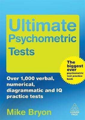 Ultimate Psychometric Tests : Mike Bryon : 9780749453084