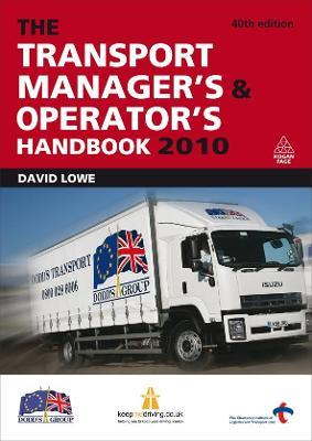 The Transport Manager's and Operator's Handbook 2010