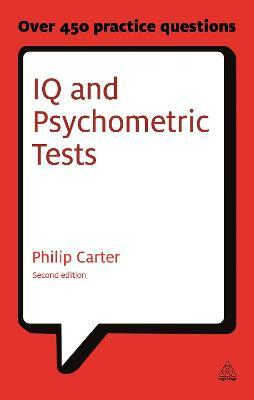 IQ and Psychometric Tests : Philip Carter : 9780749461966