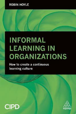 Informal Learning in Organizations  How to Create a Continuous Learning Culture