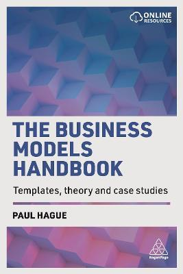 The Business Models Handbook : Templates, Theory and Case Studies