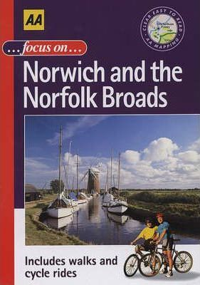 Focus on Norwich and the Norfolk Broads