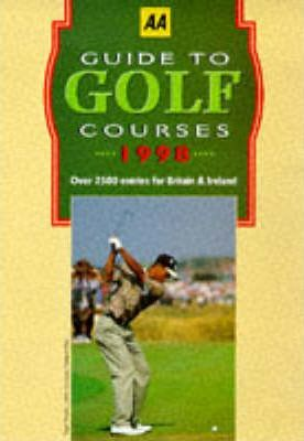 """""""Sunday Express"""" Guide to Golf Courses in Britain and Ireland 1998"""