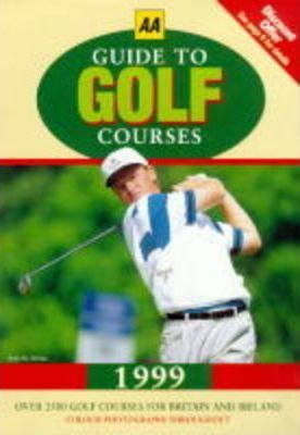 Guide to Golf Courses 1999
