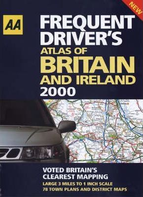 Frequent Driver's Atlas of Britain and Ireland 2000