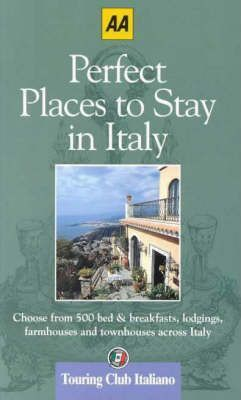 Perfect Places to Stay in Italy