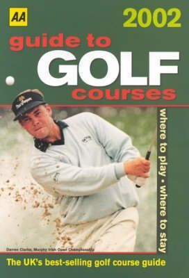 Guide to Golf Courses 2002