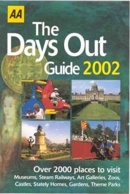 The Days Out Guide 2002