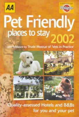 AA Pet Friendly Places to Stay 2002