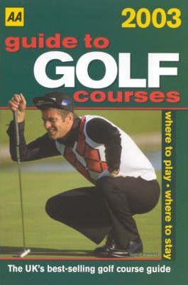 Guide to Golf Courses 2003