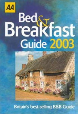 Bed and Breakfast Guide 2003