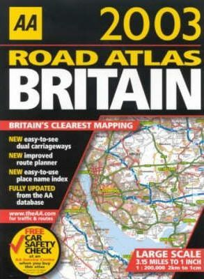 Great Britain Road Atlas 2003