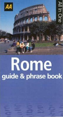 AA All in One Rome Guide and Italian Phrase Book