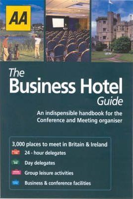 AA The Business Hotel Guide