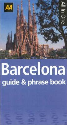 AA All in One Barcelona Guide and Spanish Phrase Book