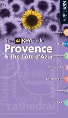 The AA Key Guide Provence and the Cote D'Azur