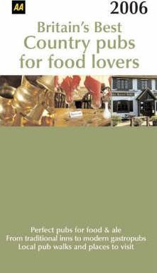 AA Britain's Best Country Pubs for Food Lovers 2006
