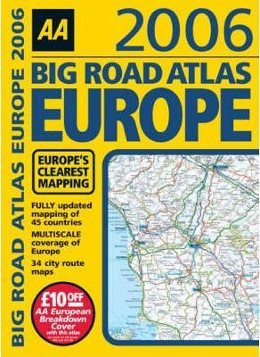 AA Big Road Atlas Europe 2006