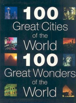 AA 100 Great Cities: AND AA 100 Great Wonders