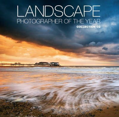 Landscape Photographer of the Year: Collection 2