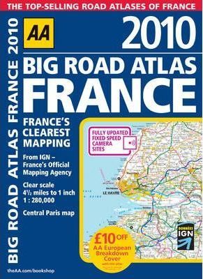 AA Big Road Atlas France 2010 2010