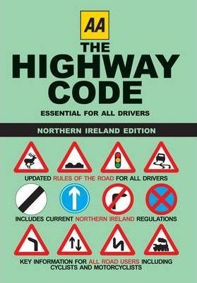 AA the Highway Code - Northern Ireland