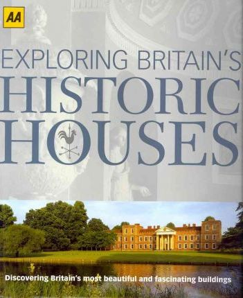 Exploring Britain's Historic Houses
