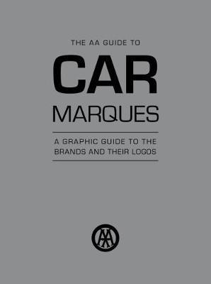 Car Marques : The AA Guide to