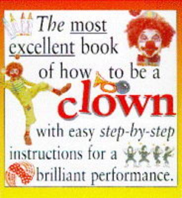 How To Be A Clown