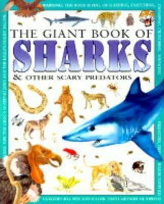 Giant Book of Sharks and Scary Creatures
