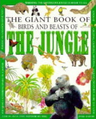 The Giant Book of Birds and Beasts of the Jungle