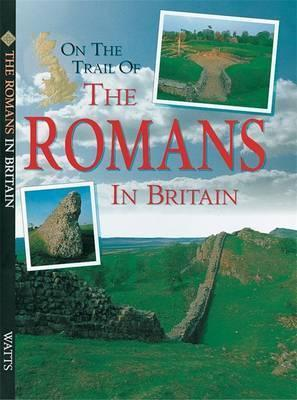 On The Trail Of Romans