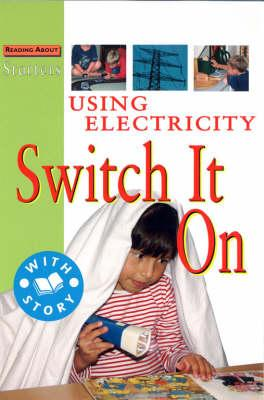 Using Electricity-Switch It On