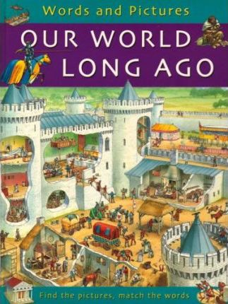 Our World Long Ago