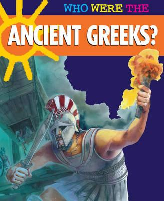 Who Were The.....Ancient Greeks?