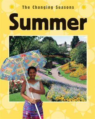 The Changing Seasons: Summer