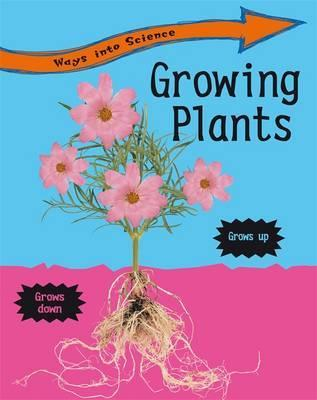 Ways Into Science Growing Plants
