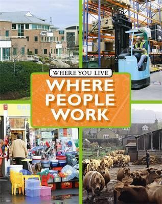 Where You LIve: Where People Work