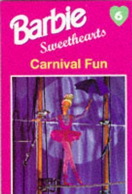 Barbie Sweethearts: Carnival Fun
