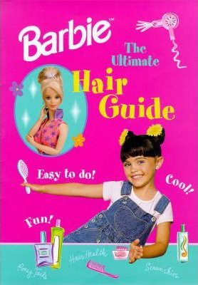 Barbie: Barbie Ultimate Hair Guide