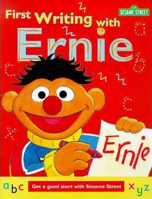 Sesame Street: First Writing with Ernie