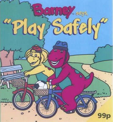 Barney Says, Play Safely