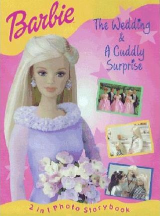 Barbie: Cuddly Surprise AND The Wedding