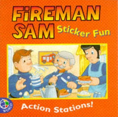 Fireman Sam Stickers: Action Stations